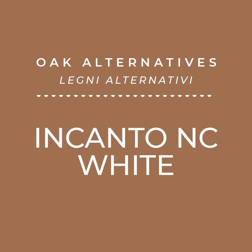 Incanto NC White