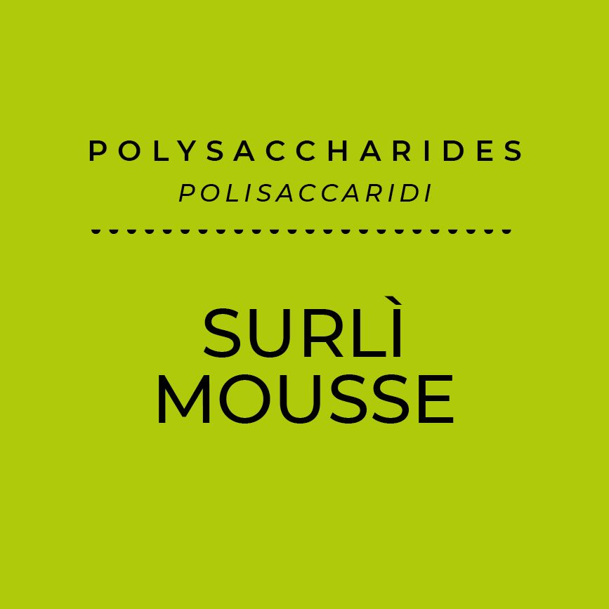 Surlì® Mousse