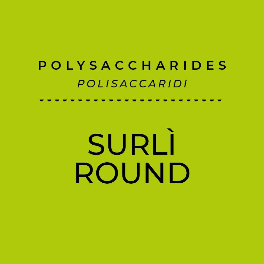 Surlì Round