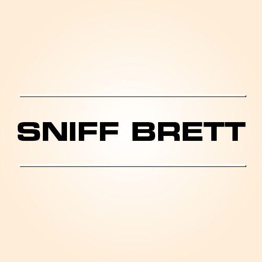 Sniff Brett
