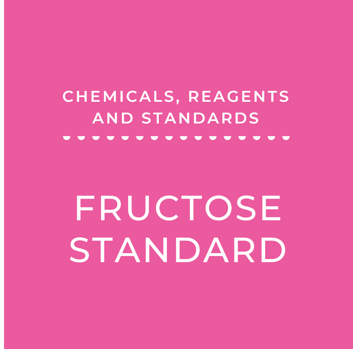 Fructose Standard