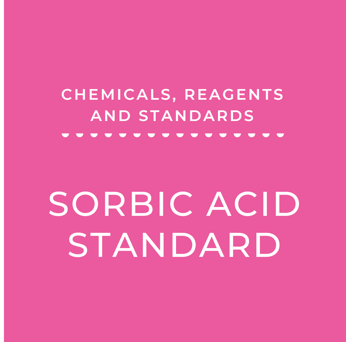 Sorbic Acid Standard